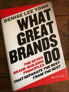 What Great Brands Do - Marketing Book Club