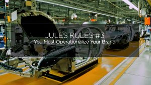 Jules Rules of Brand Marketing